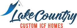 Lake Country Custom ICF Homes